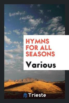 Hymns for All Seasons (Paperback)