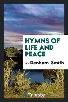 Hymns of Life and Peace (Paperback)