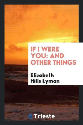 If I Were You: And Other Things (Paperback)