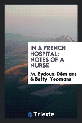 In a French Hospital: Notes of a Nurse (Paperback)