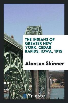The Indians of Greater New York (Paperback)