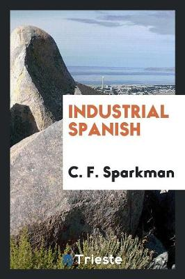 Industrial Spanish (Paperback)