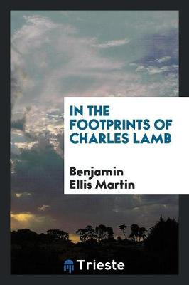 In the Footprints of Charles Lamb (Paperback)