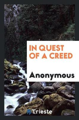 In Quest of a Creed (Paperback)