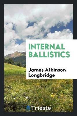 Internal Ballistics (Paperback)