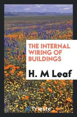 The Internal Wiring of Buildings (Paperback)