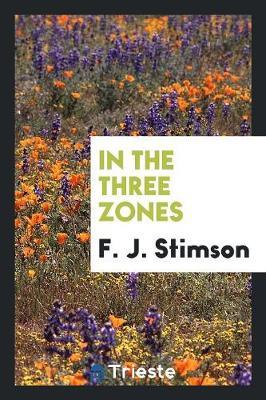 In the Three Zones (Paperback)
