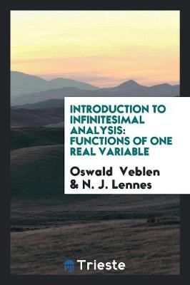 Introduction to Infinitesimal Analysis: Functions of One Real Variable (Paperback)