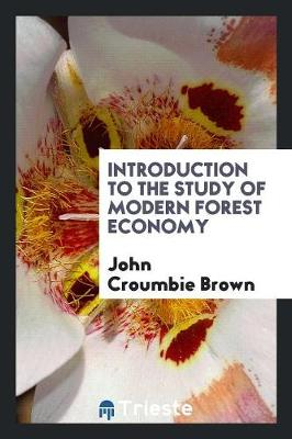 Introduction to the Study of Modern Forest Economy (Paperback)