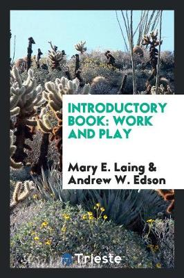 Introductory Book: Work and Play (Paperback)
