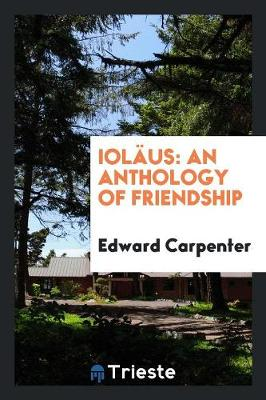 Iol us: An Anthology of Friendship (Paperback)