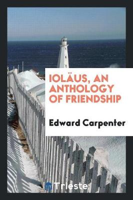 Iol us, an Anthology of Friendship (Paperback)