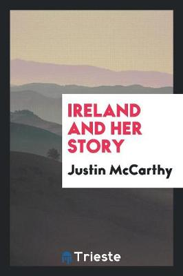 Ireland and Her Story (Paperback)