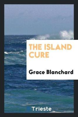 The Island Cure (Paperback)