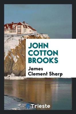 John Cotton Brooks (Paperback)