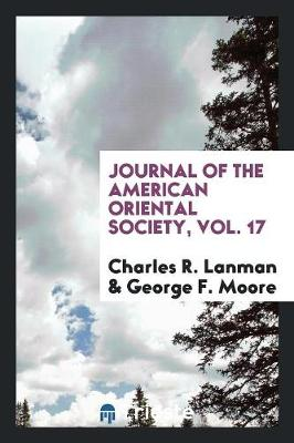 Journal of the American Oriental Society, Vol. 17 (Paperback)