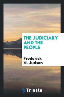 The Judiciary and the People (Paperback)