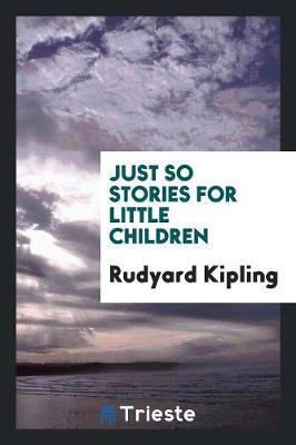 Just So Stories for Little Children (Paperback)