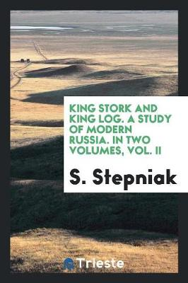 King Stork and King Log (Paperback)