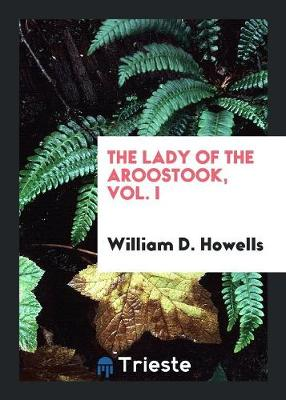 The Lady of the Aroostook, Vol. I (Paperback)