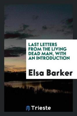 Last Letters from the Living Dead Man (Paperback)