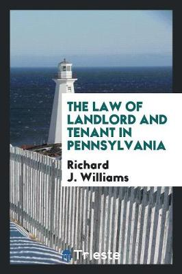 The Law of Landlord and Tenant in Pennsylvania (Paperback)
