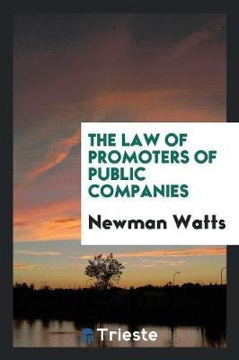 The Law of Promoters of Public Companies (Paperback)