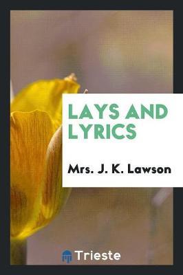 Lays and Lyrics (Paperback)