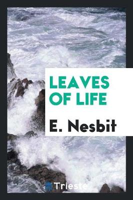 Leaves of Life (Paperback)