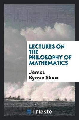 Lectures on the Philosophy of Mathematics (Paperback)