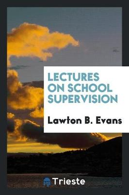 Lectures on School Supervision (Paperback)