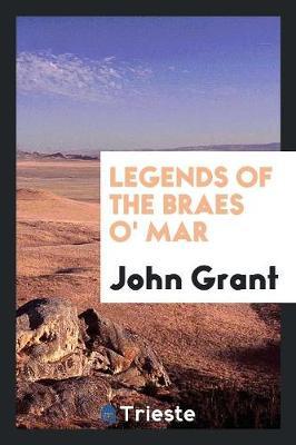 Legends of the Braes O' Mar (Paperback)