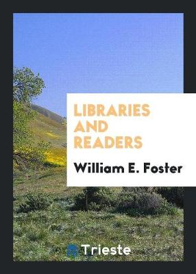 Libraries and Readers (Paperback)