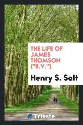 The Life of James Thomson (B.V.) (Paperback)