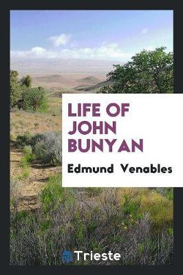 Life of John Bunyan (Paperback)
