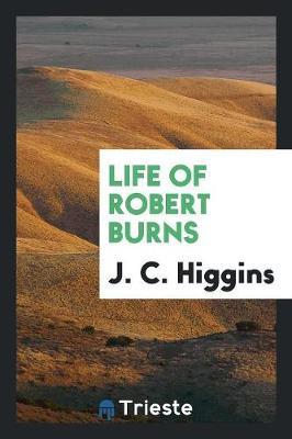 Life of Robert Burns (Paperback)