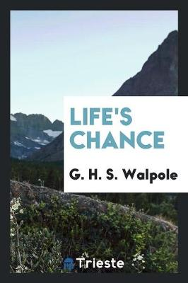 Life's Chance (Paperback)