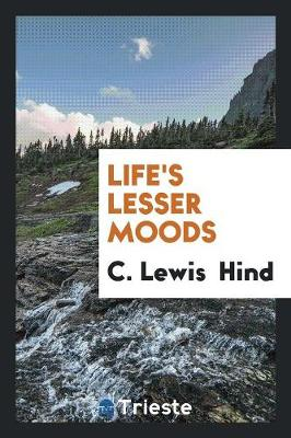 Life's Lesser Moods (Paperback)