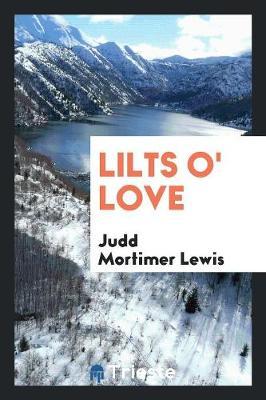Lilts O' Love (Paperback)