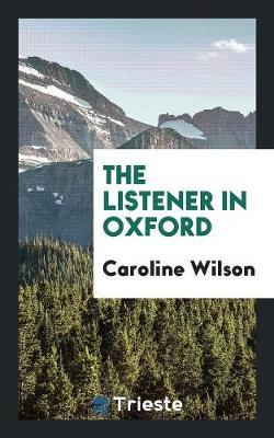 The Listener in Oxford (Paperback)