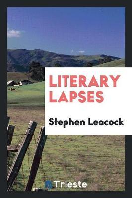 Literary Lapses (Paperback)