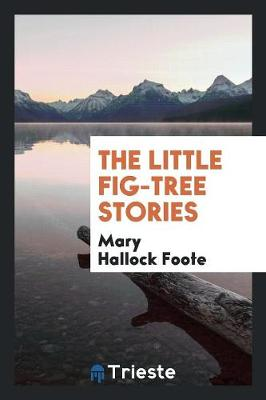 The Little Fig-Tree Stories (Paperback)