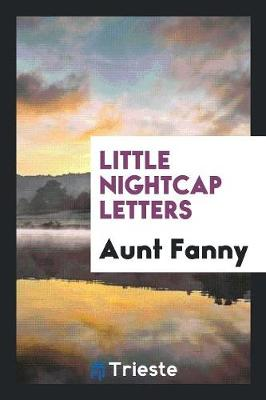 Little Nightcap Letters (Paperback)