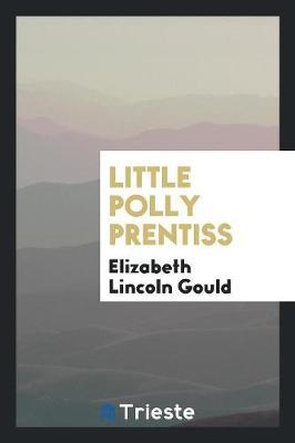 Little Polly Prentiss (Paperback)