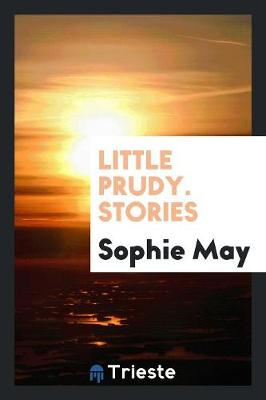 Little Prudy. Stories (Paperback)