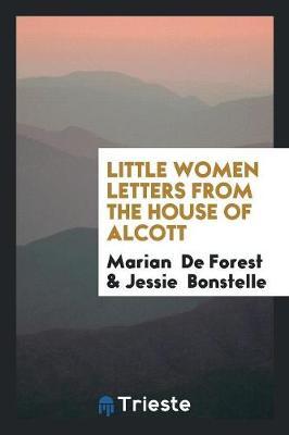Little Women Letters from the House of Alcott (Paperback)