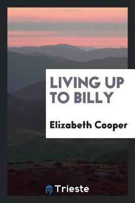 Living Up to Billy (Paperback)