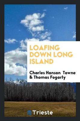 Loafing Down Long Island (Paperback)