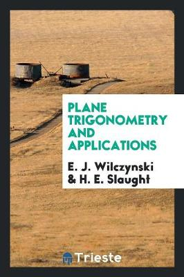 Plane Trigonometry and Applications (Paperback)