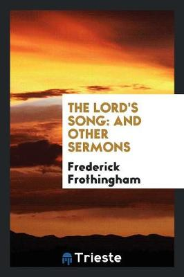 The Lord's Song: And Other Sermons (Paperback)